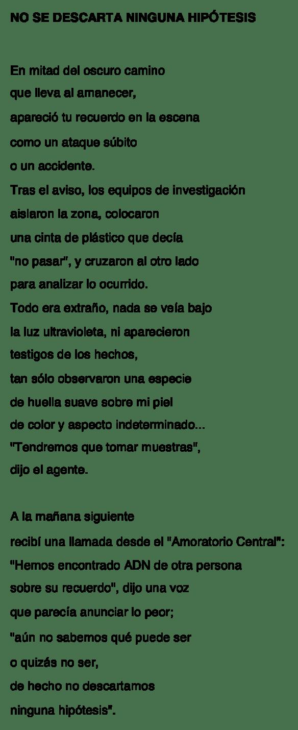 NO SE DESCARTA NINGUNA HIPOTESIS-MLA-P